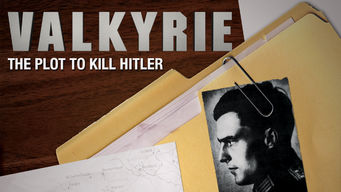 Se Valkyrie: The Plot to Kill Hitler på Netflix