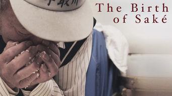 Se The Birth of Saké på Netflix