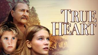 Se True Heart på Netflix