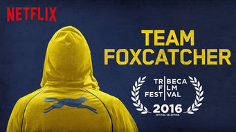 Se Team Foxcatcher på Netflix