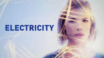 Se Electricity på Netflix