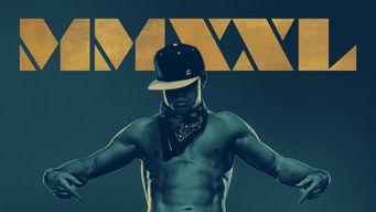 Se Magic Mike XXL på Netflix