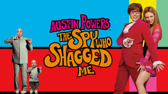 Se Austin Powers: The Spy Who Shagged Me på Netflix