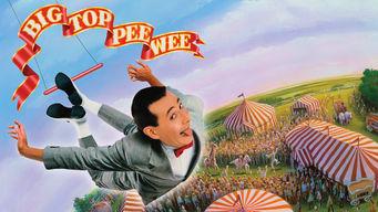 Se Big Top Pee-Wee på Netflix