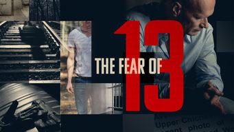 Se The Fear of 13 på Netflix