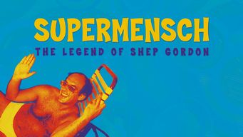 Se Supermensch: The Legend of Shep Gordon på Netflix