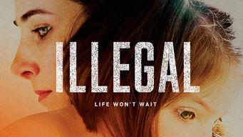 Se Illegal på Netflix