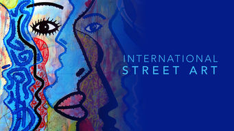 Se International Street Art på Netflix