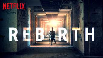 Se Rebirth på Netflix