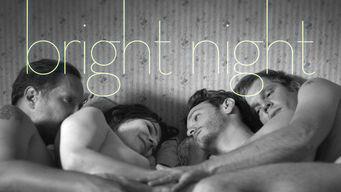 Se Bright Night på Netflix