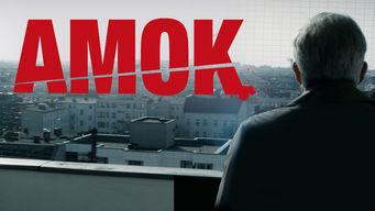 Se Amok på Netflix