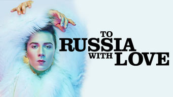 Se To Russia with Love på Netflix