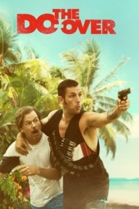 the do over adam sandler netflix