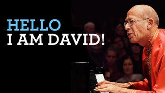 Se Hello I Am David! på Netflix