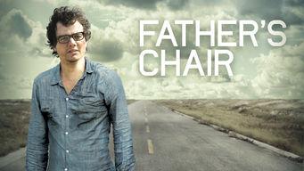 Se Father's Chair på Netflix