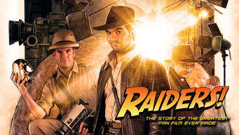Se Raiders!: The Story of the Greatest Fan Film Ever Made på Netflix