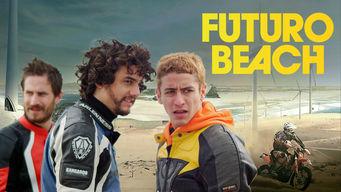 Se Futuro Beach på Netflix