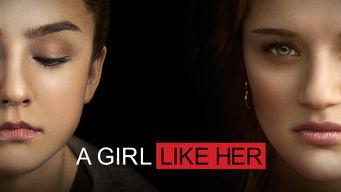 Se A Girl Like Her på Netflix
