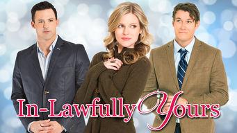 Se In-Lawfully Yours på Netflix