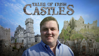 Se Tales of Irish Castles på Netflix