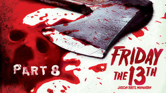 Se Friday the 13th Part VIII: Jason Takes Manhattan på Netflix