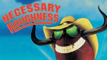 Se Necessary Roughness på Netflix