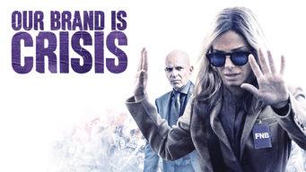 Se Our Brand Is Crisis på Netflix