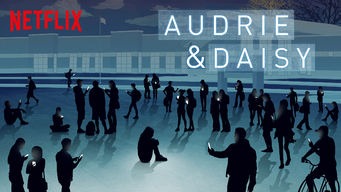 Se Audrie & Daisy på Netflix