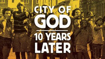 Se City of God: 10 Years Later på Netflix