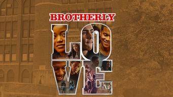 Se Brotherly Love på Netflix