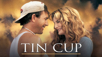 Se Tin Cup på Netflix