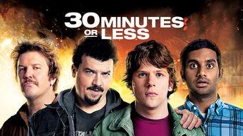 Se 30 Minutes or Less på Netflix