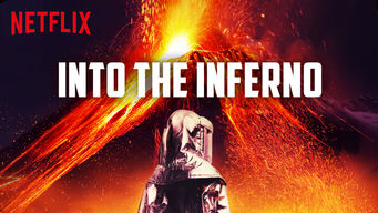 Se Into the Inferno på Netflix