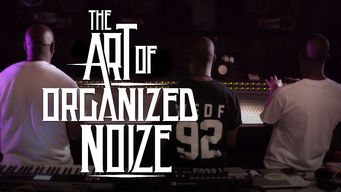Se The Art of Organized Noize på Netflix