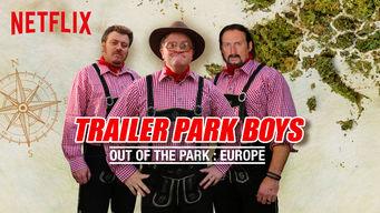 Se Trailer Park Boys: Out of the Park: Europe på Netflix