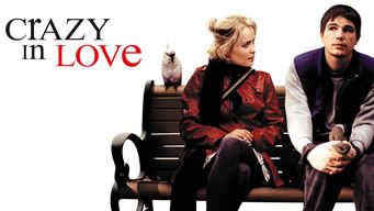 Se Crazy in Love på Netflix