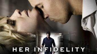 Se Her Infidelity på Netflix