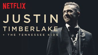 Se Justin Timberlake + The Tennessee Kids på Netflix