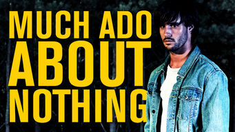 Se Much Ado About Nothing på Netflix