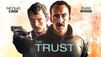 Se The Trust på Netflix