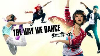 Se The Way We Dance på Netflix