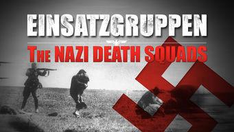 Se Einsatzgruppen: The Nazi Death Squads på Netflix
