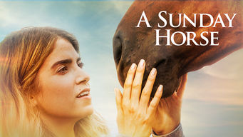 Se A Sunday Horse på Netflix
