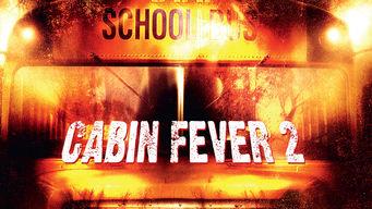 Se Cabin Fever 2: Spring Fever på Netflix