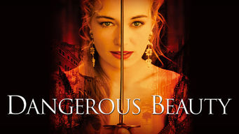 Se Dangerous Beauty på Netflix