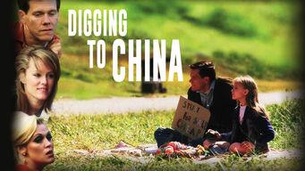 Se Digging to China på Netflix