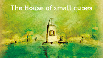 Se The House of Small Cubes på Netflix