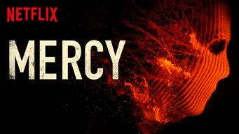 Se Mercy på Netflix