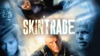 Se Skin Trade på Netflix