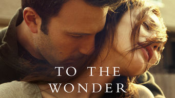 Se To the Wonder på Netflix